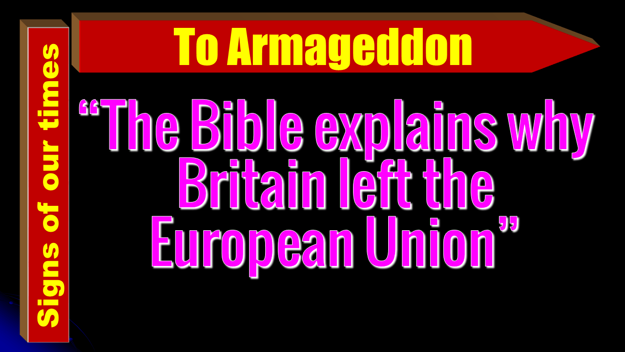 The Bible explains why Britain left the EU