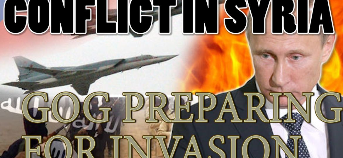 Conflict in Syria - Preparation for the invasion of 'GOG'