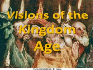 'Visions of the Kingdom' New Video Series - Jim Dillingham