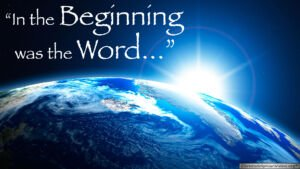 Bible Quotes: In the beginning was the word.