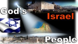 Israel: God's People - God's Land