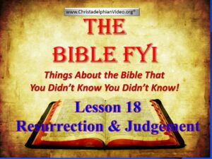 Resurrection and Judgement: Class 18 1st Principles