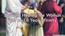 Sabbath healing the woman with 18 year infirmity - Sunday School Lessons