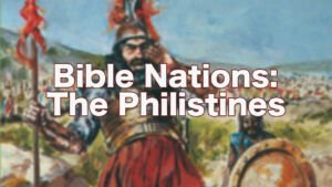 Bible Nations: 'The Philistines'