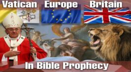 MUST SEE! The Vatican, Europe and Britain in Bible Prophecy: The In's and Out's of the BREXIT