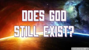 Has God always existed?