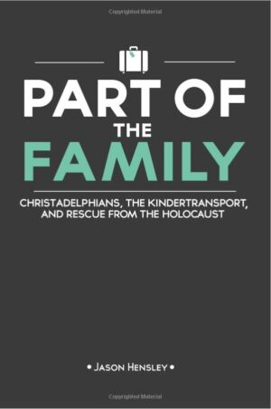 Mrs. Ursula Meyer - 'Part of the Family' Christadelphians and the Kinder-transport