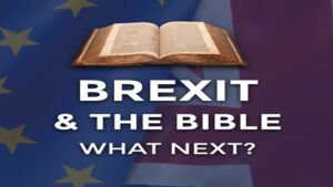 Brexit and the Bible - What Next?