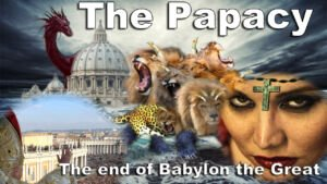 The Papacy, The End Of Babylon the Great; Rev 17-18 Video