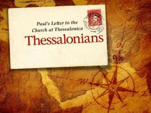 The First Epistle to the Thessalonians Video Study