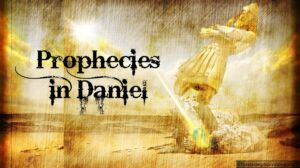 Prophecies in Daniel -Video post