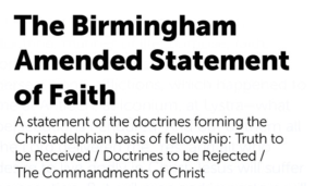 Biblical Doctrines Accepted By The CHRISTADELPHIAN Community - Pt 17
