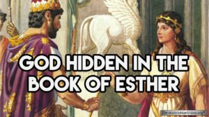 God Hidden in the book of Esther - Video post