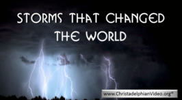 Storms sent by God that Changed the World Video post