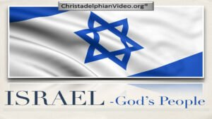 BASIC BIBLE PRINCIPLES:  ISRAEL IN THE PURPOSE OF GOD