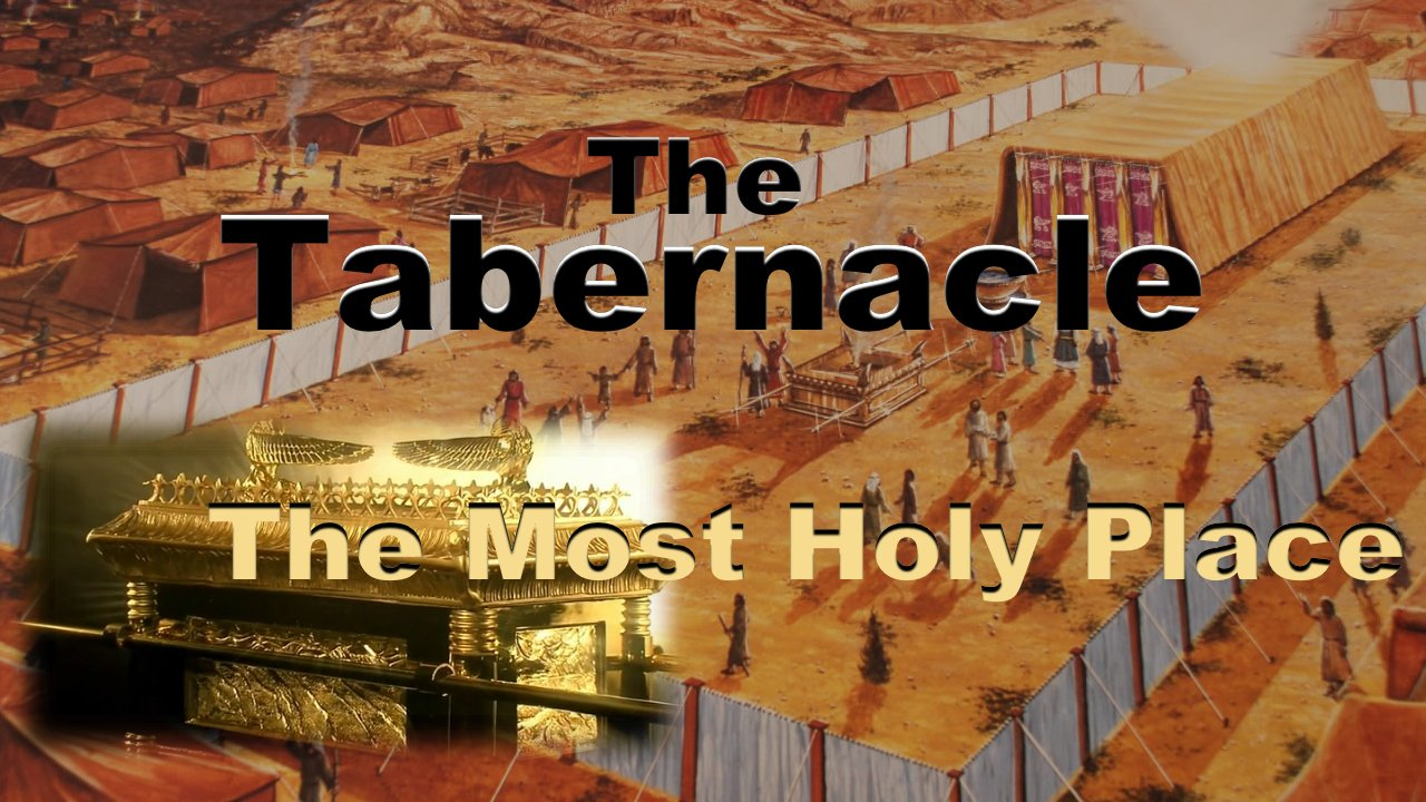 The Tabernacle - 3 Part Video Series: