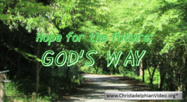 Hope for the future: God's way: Video