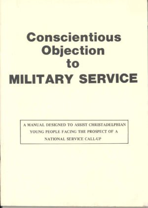 BASIC BIBLE PRINCIPLES: MILITARY SERVICE AND THE DISCIPLE OF CHRIST