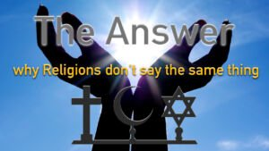 The Answer to why all religions don't say the same thing Pt 2 'Endings' Video post