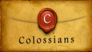 Colossians: Study 5/ 5 - 'An Exhortation for the unity in Love'  - Video post