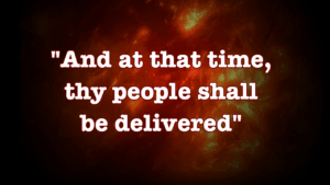 And at that time, thy people shall be delivered SWPD Study 3 Video post