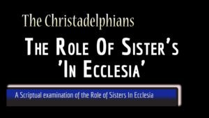 BASIC BIBLE PRINCIPLES: THE ROLE OF SISTERS
