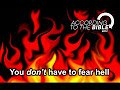 You Don't have to Fear Hell! True Christian Teaching.Video post