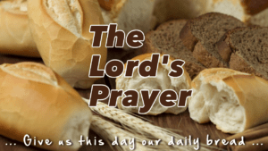 Understanding the Lord's Prayer - Video post