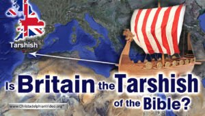 Is Britain the' TARSHISH' Of The Bible? 1/2 Video post