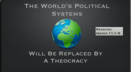 The Worlds Political Systems Will Be Replaced by a Theocracy Video Post