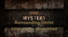 The mystery surrounding Christ for 2000 years unravelled - Video post