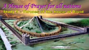 House Of Prayer For All Nations Study 5: Thrones of the House of David  Video post