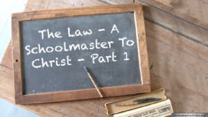 The Law: A Schoolmaster To Christ Part 1 - With Russian Translation Video post