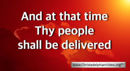 And At That Time, Thy People Shall Be Delivered Kent Bible Prophecy Day Study Series Video post