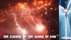 Visions of the Kingdom Age No 31 - 'The Sword of the Word Of God' Jim Dillingham