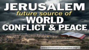 May 14th 2018: Jerusalem: Centre of World Conflict and Peace