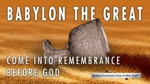 Babylon The Great! Bible Prophecy and WW3 Video post