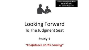 Looking Forward to the Judgement Seat Study Series: Part 1 - Video post