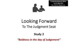 Looking Forward to the Judgement Seat Study Series: Part 2 - Video post