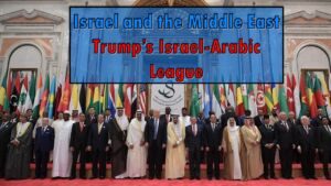Israel & The Middle East: Trump's Israel-Arabic League - Andrew Dangerfield Video post