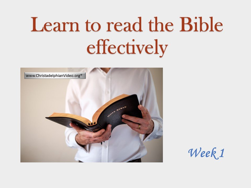 Learn to read the Bible Effectively Video Seminars