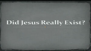 Did Jesus really exist? Video post Doncaster
