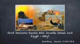 God Declares Russia Will Invade Israel and Egypt: WHY? Video Post