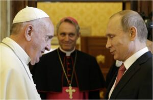 Latest News & PROPHECY - Why the Pope and Putin?