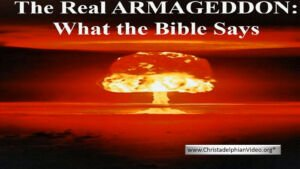 The Real Armageddon : What the Bible Says Video Post
