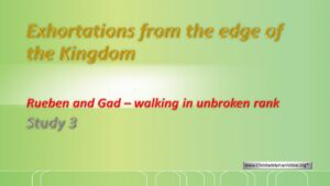 Exhortations From The Edge Of The Promised Land  Study 3 Reuben & Gad
