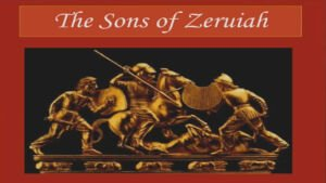 The Sons Of Zeruiah   Part 2 The Joab Enigma