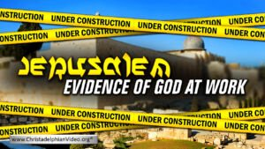 Jerusalem: Evidence of God at work
