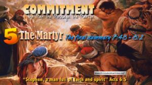 Stephen: The Man The Message: Part 5 'The MARTYR'- Video Post