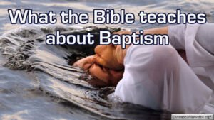 Why You Need to be Baptised by Complete Immersion in Water Video Post